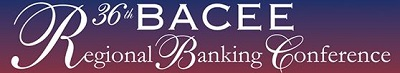BACEE Regional Banking Conference