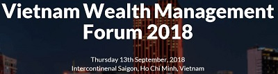 Vietnam Wealth Management Forum 2018