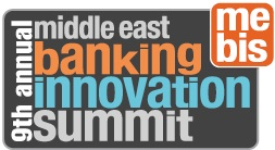 9th annual Middle East Banking Innovation Summit ( MEBIS)
